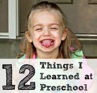 12 Things I Learned at Preschool