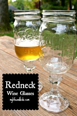 Redneck Wine Glasses My Life and Kids Tutorial