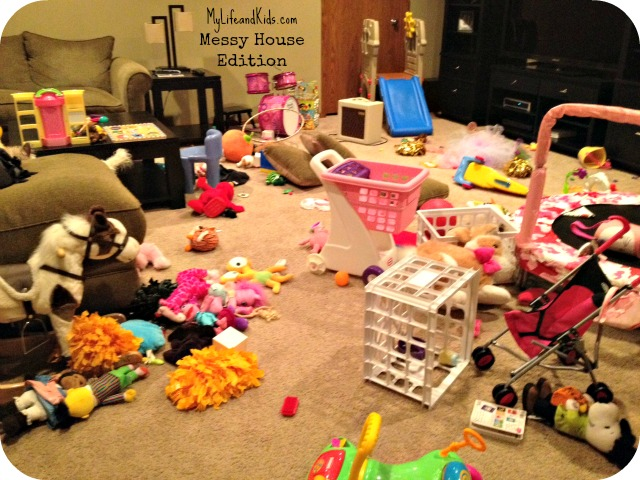 See pictures of messy houses my life and kids