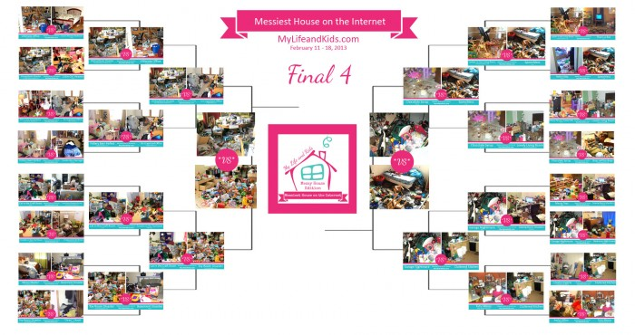 Vote for the Final Four in the Messiest House on the Internet Competition @ My Life and Kids
