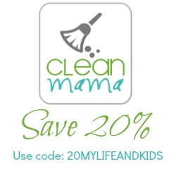 Save 20 Percent at Clean Mama from My Life and Kids