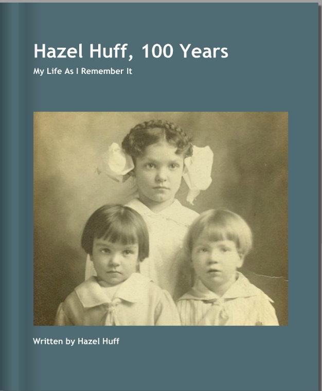 Hazel Huff, 100 Years