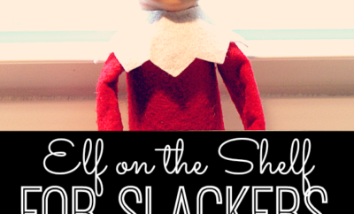 Elf on the Shelf for Slackers