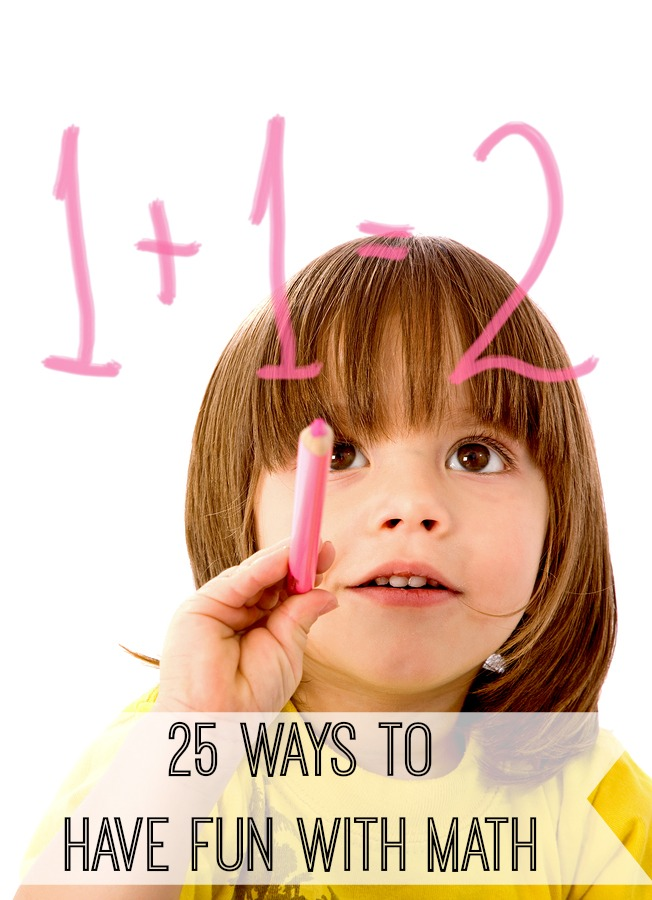 If your kids feel like math and fun don't go together, we've put together 25 ways to have more fun with math for kids of all ages!