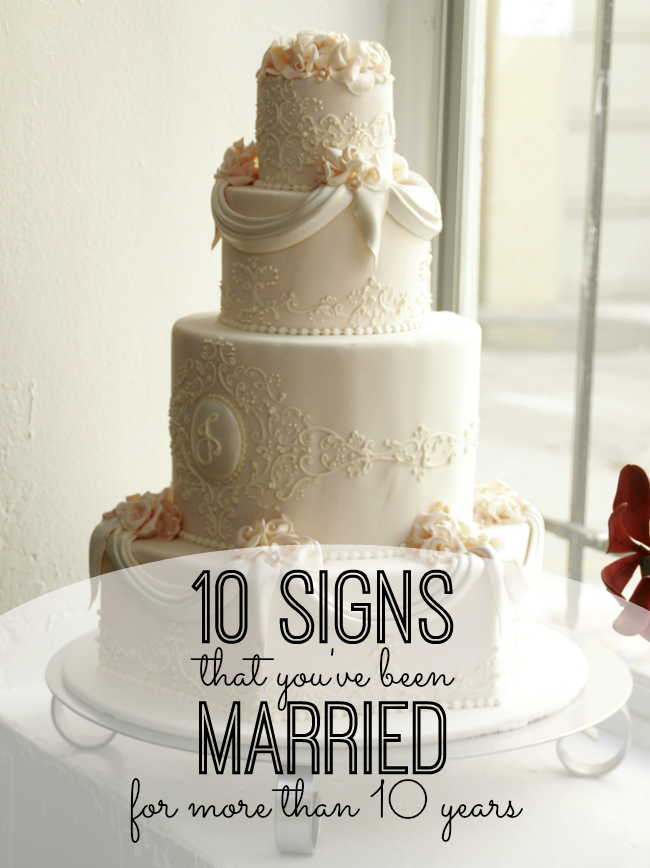 10 signs that you've been married for more than 10 years