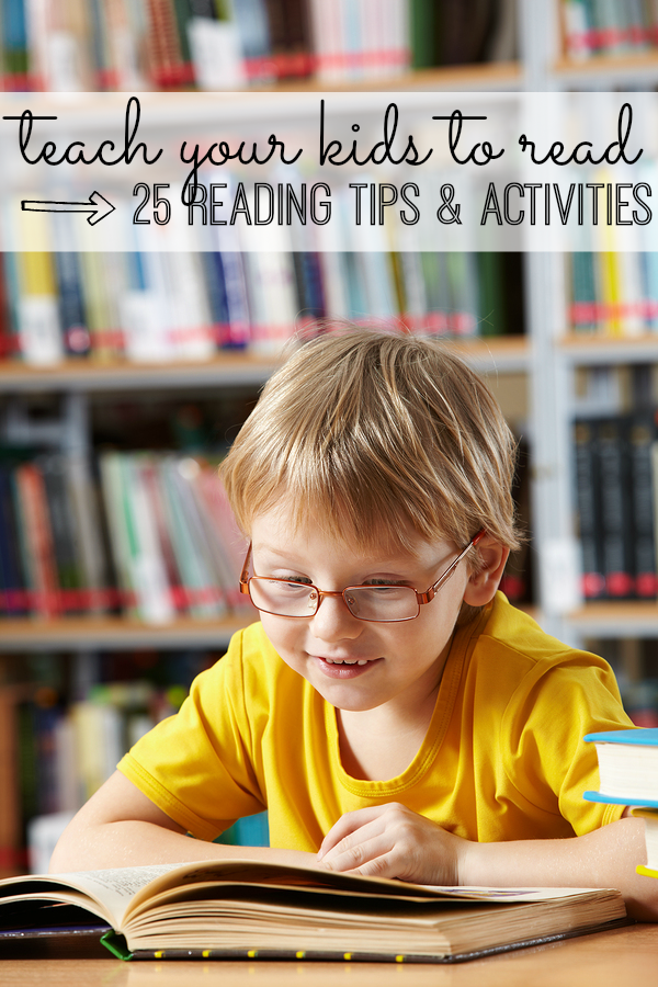 Teaching your kids to read doesn't have to be painful! With this awesome list of 25 ways to teach your kids to read, our kids will develop reading skills without even realizing they're learning.