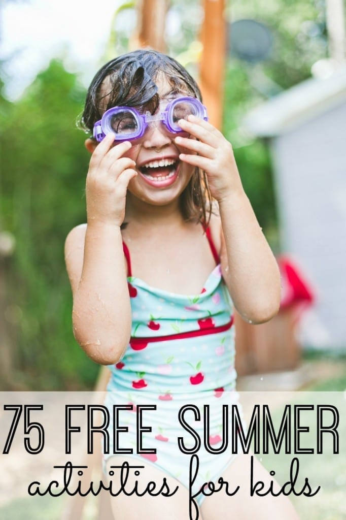 75 free summer activities for kids