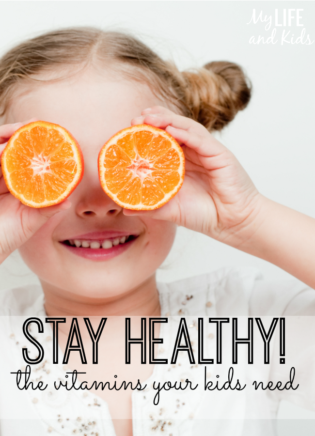 Stay Healthy - the vitamins your kids need