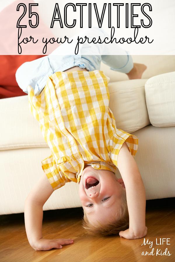 25 perfect activities for your preschooler! #10 is my favorite!