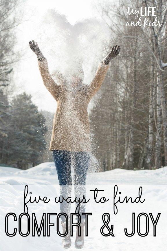 Five ways to find comfort and joy this season. #5 is especially fabulous!