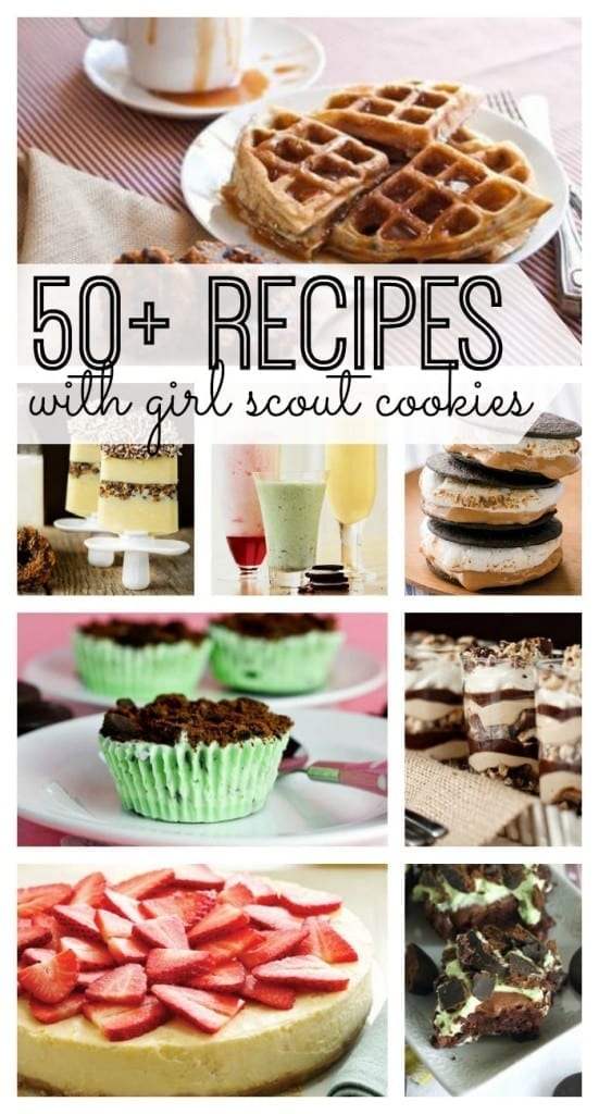 50 Recipes that Use Girl Scout Cookies