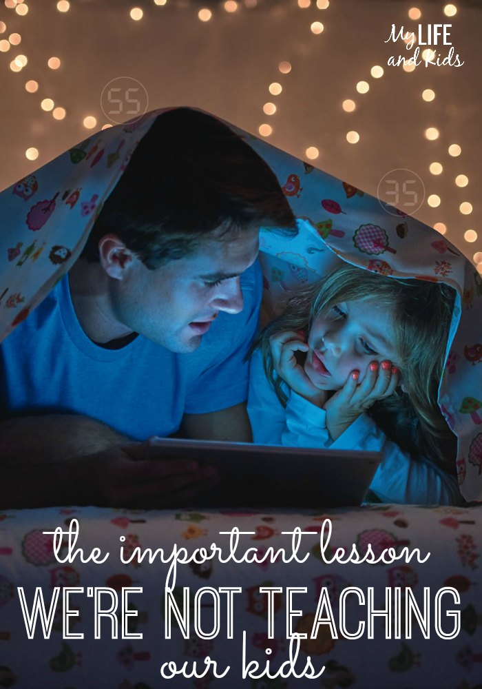 The Important Lesson We're Not Teaching Our Kids. We are constantly teaching our children - little things and big things - in hopes that they will grow up to be really great, happy, kind and considerate adults. But there's one lesson we're not teaching our kids.