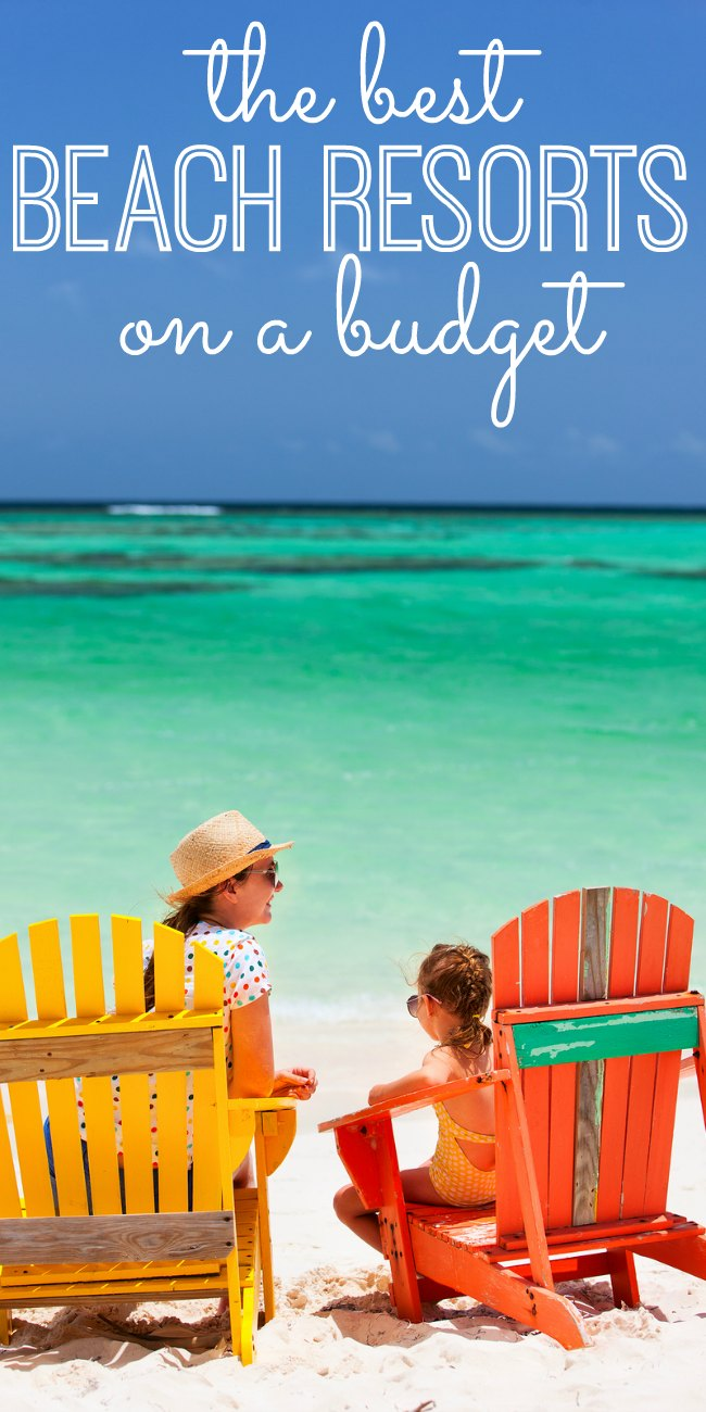 10 best budget beach resorts for kids my life and kids for The cheapest beach vacation