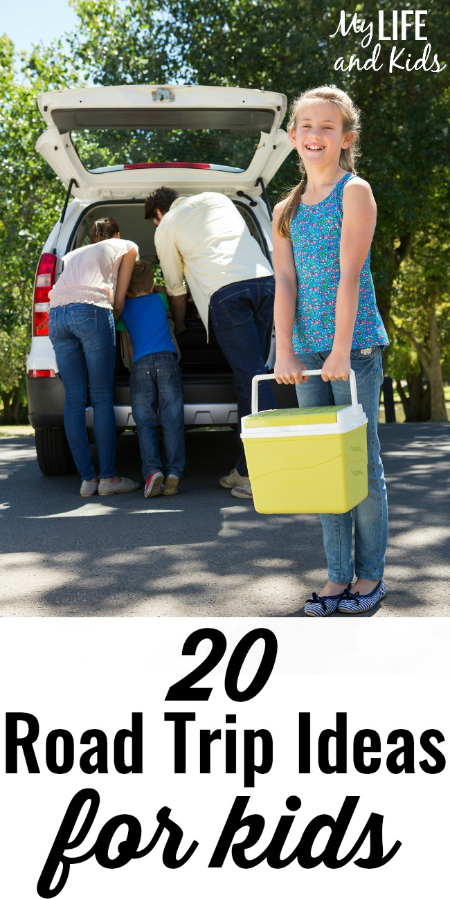 20 road trip ideas for kids - my life and kids