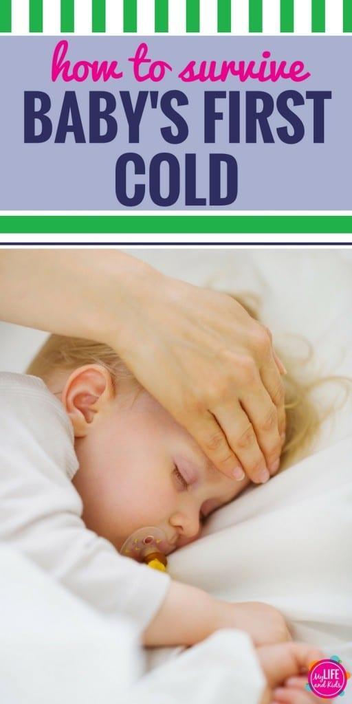 How to Survive Baby's First Cold