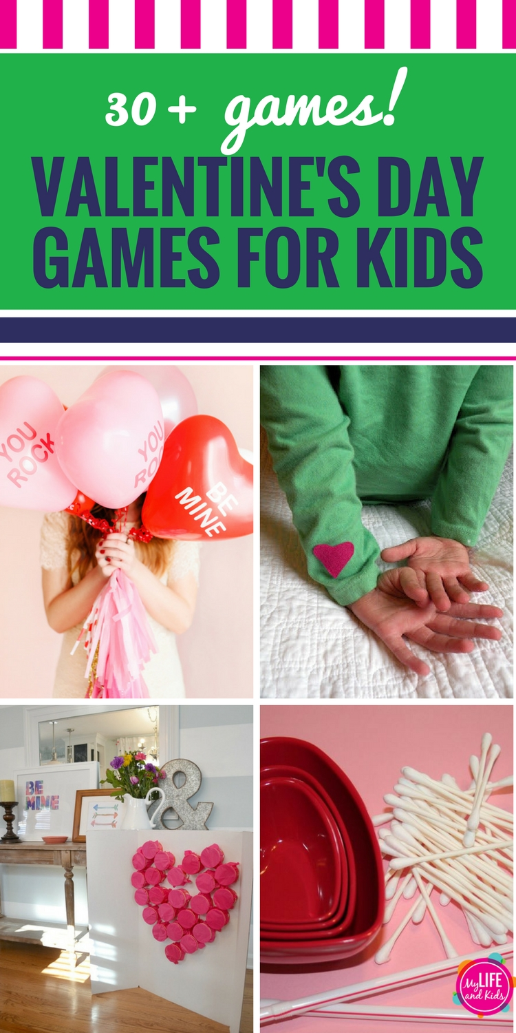 Valentine\'s Day Games for Kids - My Life and Kids