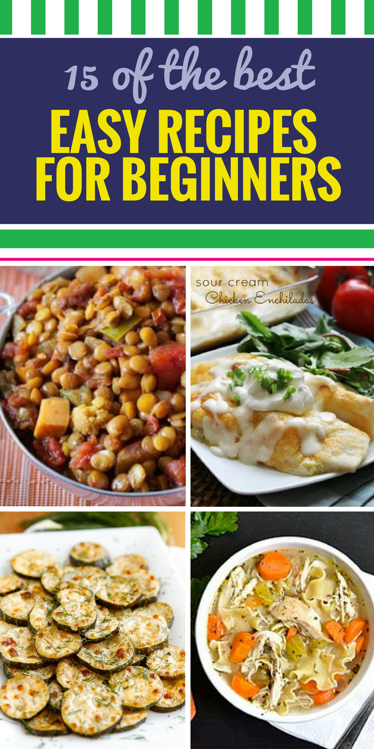 15 Easy Recipes For Beginners
