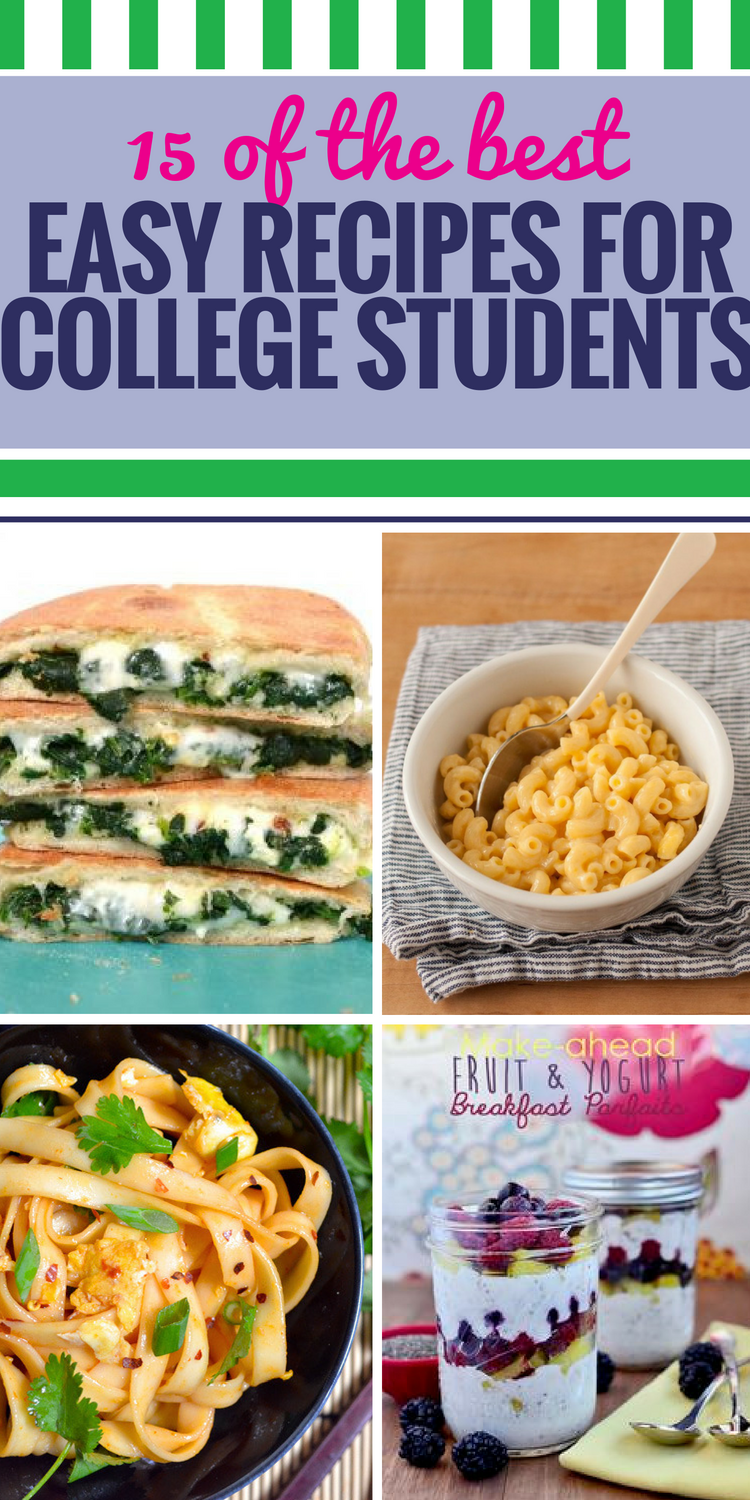 15 Easy Recipes for College Students. Your resources might be limited when you're in college, but your meals don't have to be. These easy recipes - some healthy, some just fun - will make you want to invite the family over. Or maybe you'll just want to serve them to some lucky friends.