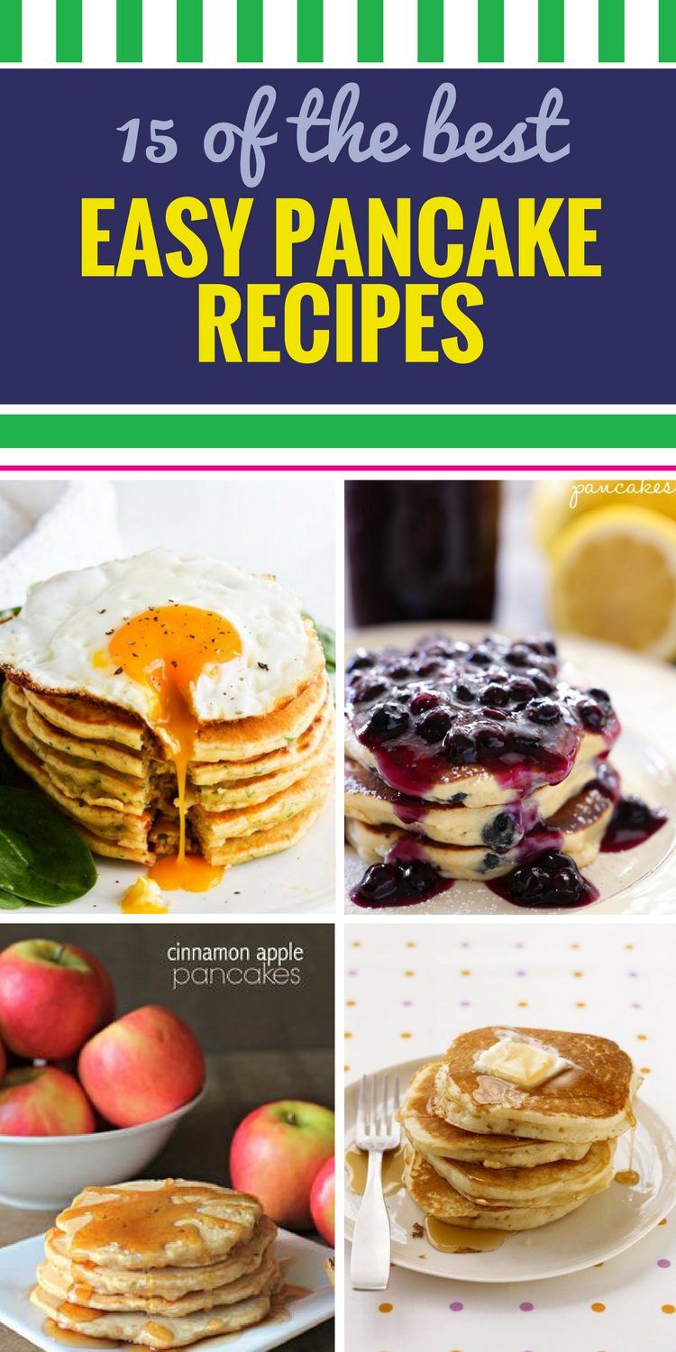 15 Easy Pancake Recipes. Why save everyone's favorite breakfast for Sunday mornings? These pancake recipes, featuring some of your favorite ingredients like apple and blueberry but also some unexpected twists, are so easy you'll want pancakes for every meal. Just add syrup (mmm, and maybe some eggs).