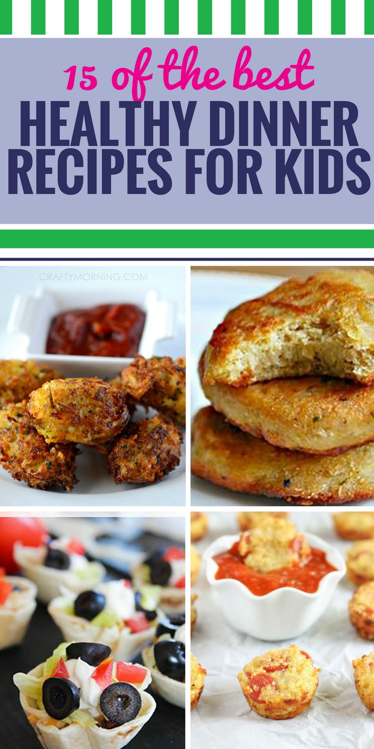 15 healthy dinner recipes for kids my life and kids