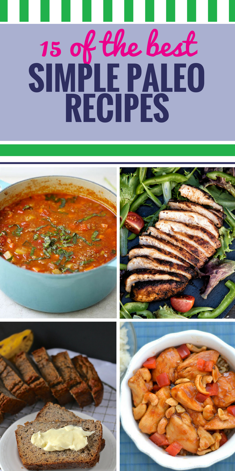 15 simple paleo recipes my life and kids 15 simple paleo recipes forumfinder Gallery