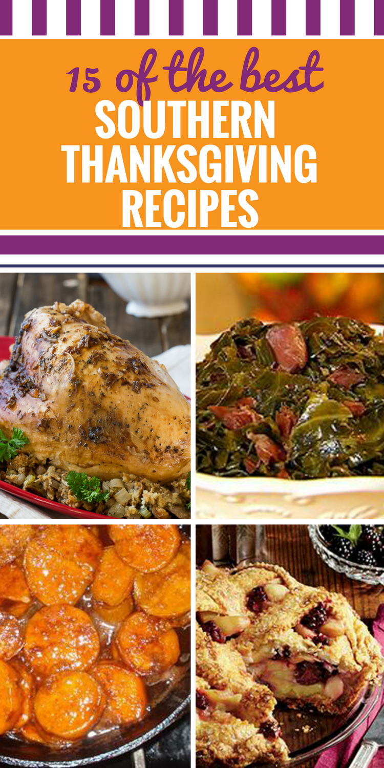 15 Southern Thanksgiving Recipes. It's just not Thanksgiving dinner without the home cooking of these southern recipes. Plenty of amazing desserts like blackberry apple pie, sides like crockpot mac and cheese - and don't forget to use the leftovers in a turkey casserole.