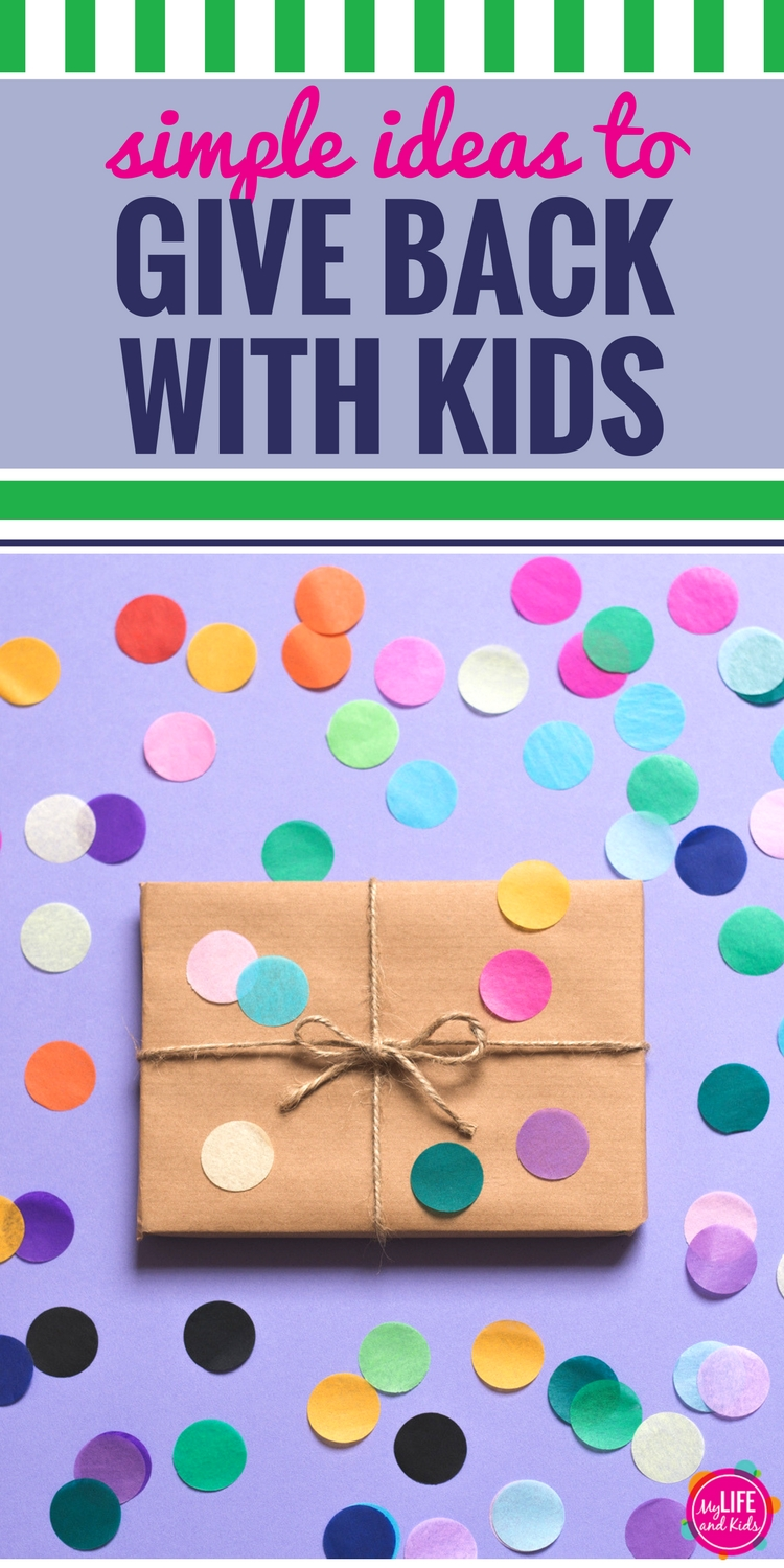 Simple Ideas to Give Back with Kids