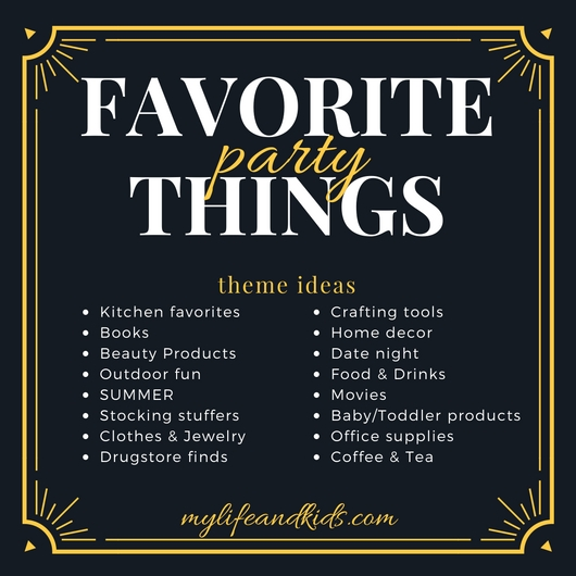 fav-things-party-theme-ideas