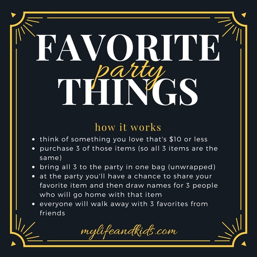 How to host a favorite things party my life and kids favorite things party rules stopboris Choice Image
