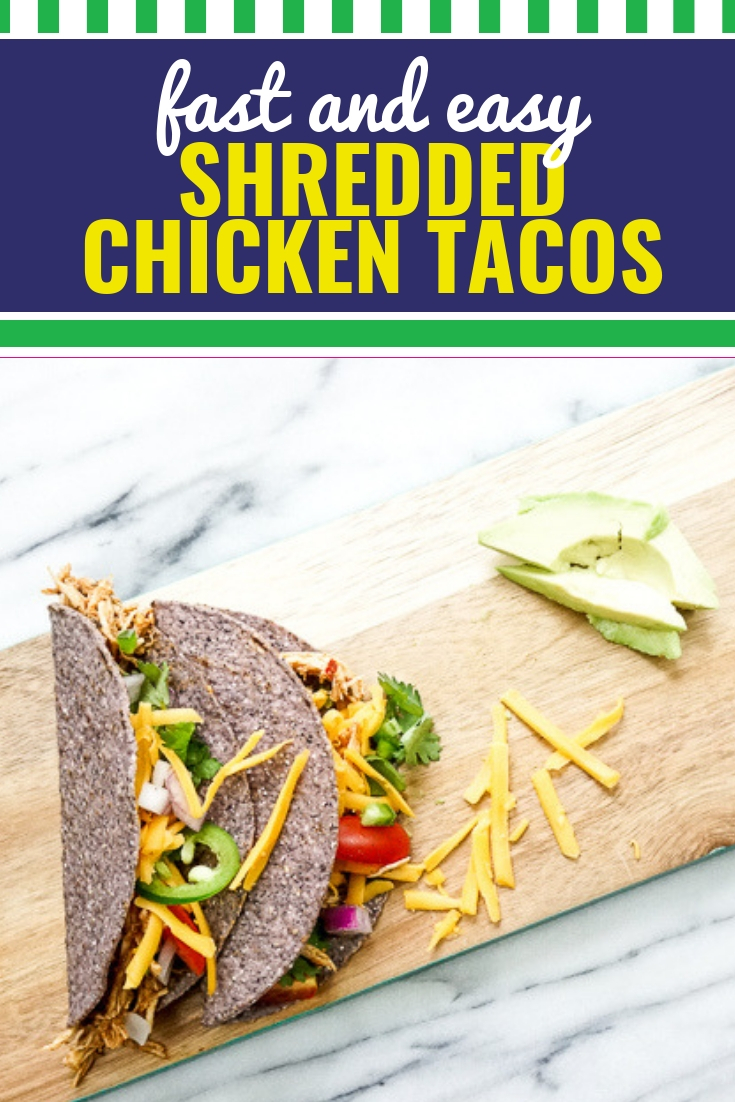 These shredded chicken tacos are quick, easy and healthy! You can make the base in the crockpot, in the instant pot in the oven or on the stovetop. You can even buy a rotisserie chicken from the grocery store. Dinner doesn't get much easier or more delicious than this! When Taco Tuesday doesn't conjure up that spark that it usually does, blow everyone's mind with these rowdy little tacos!