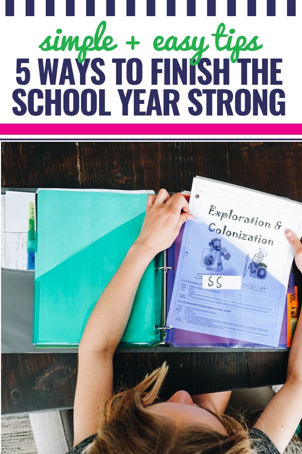 Five Things We're Doing to Finish the School Year STRONG